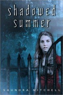 2010 YA Nominee: Shadowed Summer, by Saundra Mitchell. Genuinely creepy ghost story and a coming of age story. A debut that made me a fan for life.