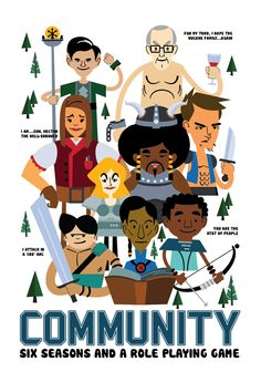 """Six Seasons and a Role Playing Game"" by Genuine HAHA. #Community"