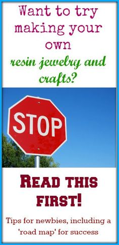 Resin Obsession blog:  Steps to help the beginning resin crafter