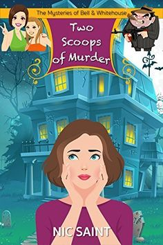 Two Scoops of Murder (Humorous Cozy Mystery) (The Mysteries of Bell & Whitehouse Book 2), http://www.amazon.com/dp/B016SEPEVG/ref=cm_sw_r_pi_awdm_I8dNwb0XAW2JP