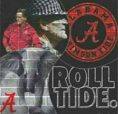 Roll Tide! Crimson Tide Football, Alabama Football, Alabama Crimson Tide, Football Fans, College Football, Bear Bryant Quotes, Alabama Wallpaper, Nick Saban, University Of Alabama