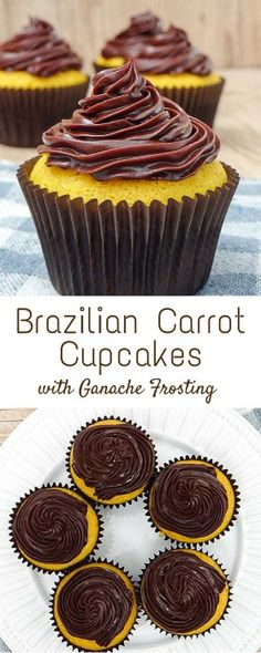 Brazilian Carrot Cupcakes with Ganache Frosting | Travel Cook Tell