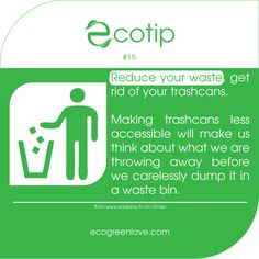 #EcoTip 15 #Reduce your #waste