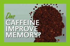 As far as food studies go, caffeine is one of the most researched substances. But is it good for your memory or not? Let's look at what the research says.