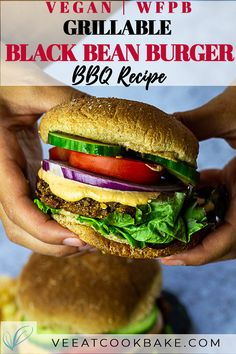 Grillable vegan Black Bean Burger Recipe - Ve Eat Cook Bake [:] Vegan Bbq Recipes, Burger Recipes, Vegan Dinners, Grilling Recipes, Easy Dinner Recipes, Whole Food Recipes, Healthy Dinners, Lunch Recipes, Healthy Recipes