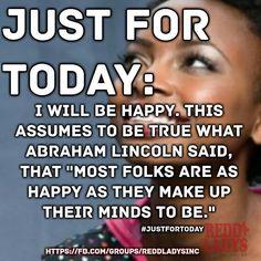 Choose to be HAPPY & Make gratitude your attitude! Be positive be purposeful be productive be prosperous! Be a L.A.D.Y. or L.A.D.Y.S Man: Love And Desire Yourself  Redd Ladys Inc.  www.reddladys.com  #ReddLadysInc #ReddLadys #CuttingTheFatMinistries #CookingTherapy #Empowerment #Encouragement #BeALADY #BeALADYSMan #LoveAndDesireYourself #IAmReDD #IAmReDDProject #ItsMoreThanABookItsALifestyle #JustForToday #FoodIsLove #OneDayAtATime #DrOtisASmith