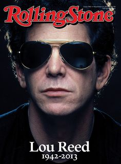 Lou Reed The Velvet Underground Rolling Stone Magazine Tribute Cover Poster Music Love, Rock Music, 70s Music, Dr Hook, Rolling Stones Music, Rolling Stone Magazine Cover, Mundo Musical, Pop Art, Music Magazines