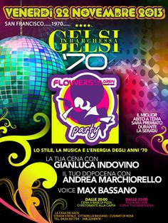 Festa anni 70 Vicenza  Flowers Children, Bassano del Grappa, Vicenza, Festa, Discoteca, Festa a tema