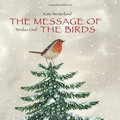 The Message of the Birds by Kate Westerlund http://www.amazon.com/dp/9888240552/ref=cm_sw_r_pi_dp_TOroxb00A48HB