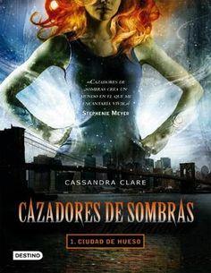 Cazadores de sombras Cassandra Clare