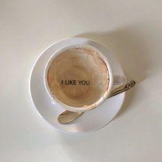 i like you, a lot Coffee Cafe, Coffee Shop, Barista Training, Aesthetic Coffee, Schmuck Design, Coffee Break, Morning Coffee, Like Me, Creme