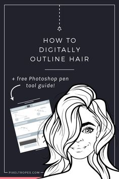 This article goes over the steps of digitally outlining hair, visually illustrating the levels of detail, and includes a free downloadable guide on how to use Photoshop's pen tool. The pen tool is excellent for achieving smooth lineart with or without a tablet pen!