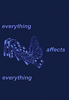 everything affects everything Mood Quotes, True Quotes, Smart Quotes, Quote Aesthetic, Aesthetic Collage, Positive Vibes, Positive Quotes, Pretty Words, Some Words