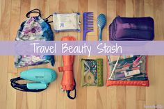 My travel beauty stash! Everything I packed for a month of traveling through Europe   laurasbestlife.com