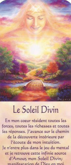soleil divin + texte - Photo de Mario Dugay - Soleil de Lumière Mario, Spiritus, French Quotes, Oracle Cards, Osho, Quotes About God, Jesus Loves, Positive Affirmations, Positive Thoughts