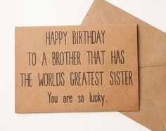 DIY Basteln für Freunde - Brother Card Brother Geburtstagskarte Lustige Karte f. DIY Crafts For Friends - Brother Card Brother Birthday Card Funny Card For A Friend Sibling Day Snarky Brother - Bday Cards, Funny Birthday Cards, Birthday Diy, Humor Birthday, Birthday Message, Card Birthday, Funny Brother Birthday Quotes, Diy Crafts For Birthday, Awesome Birthday Gifts
