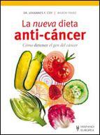 La nueva dieta anti cancer: como detener el gen del cancer