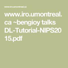 www.iro.umontreal.ca ~bengioy talks DL-Tutorial-NIPS2015.pdf