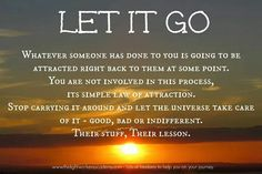 Let it go. Narcissistic sociopath relationship abuse