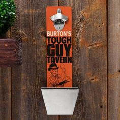 Personalized Wall Mounted Bottle Opener and Cap Catcher - Tough Guy