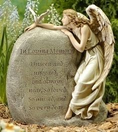 """""""In Loving Memory: Unseen and unheard, but always near, So loved, So missed, and So very dear."""".."""