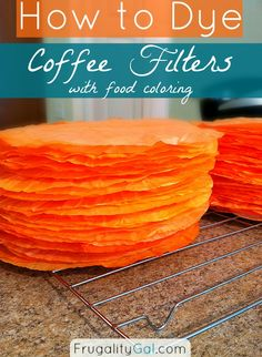 How to dye coffee filters using food coloring. Creates vibrant colors! Easy process and detailed instructions. Incredibly cheap project. www.frugalitygal.com