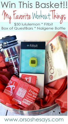 Win my favorite WORKOUT things!!  Lululemon gift card, Fitbit, Questbars, Nalgene water bottle... AWESOME!!!