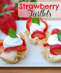 Easy Strawberry Tartlets are a scrumptious appetizer or mini dessert for a party.
