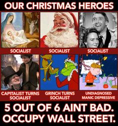 Our Christmas Heroes.                                                   (socialism-misnomer for capitalist who lifts poor people out of poverty)