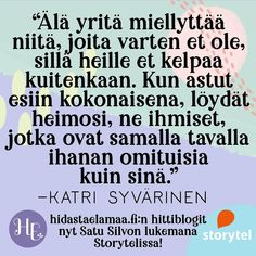 Finnish Words, Sarcastic Quotes, Motto, Self Love, Wise Words, Thats Not My, Life Quotes, Mindfulness, Inspirational Quotes