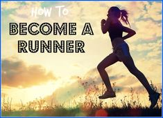 Wish you were a runner? How to become one!