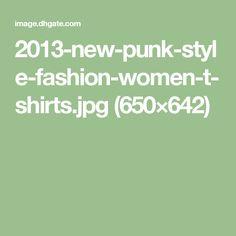 2013-new-punk-style-fashion-women-t-shirts.jpg (650×642)