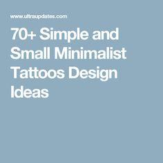 70+ Simple and Small Minimalist Tattoos Design Ideas
