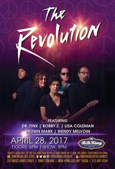 The Revolution (4.28.17) / Tix @ http://www.ticketmaster.com/event/00005243004889BAbrand=bbkingblues&camefrom=cfc_bbking_170428pinterest