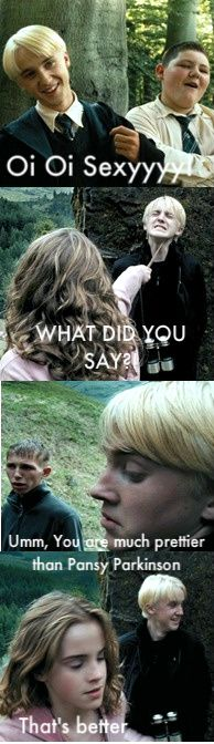 LoL Malfoy's never been more scared in his life well maybe 2nd after the bathroom incident poor Maylfoy