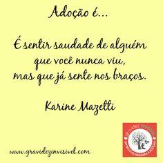 Campanha adoção 16 Adoção é....<3 #adoçãoé #adocaoe #adoção #adocao #gravidezinvisivel