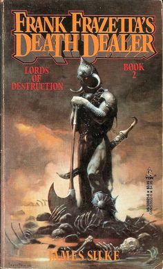 Frank Frazetta's Death Dealer Book 2: Lords of Destruction - James Silke
