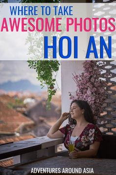 Want to take awesome photos in Hoi An Looking for the perfect Hoi An spots Here s how to plan your Hoi An Old Town photoshoot! Slow Travel, Asia Travel, Travel Pictures, Travel Photos, Hoi An Old Town, Scenic Photography, Night Photography, Landscape Photography, Vietnam Travel Guide