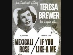 Teresa Brewer - Mexicali Rose (1959)