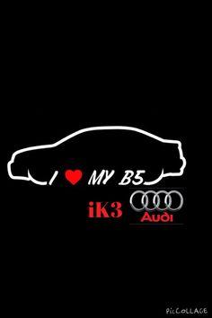 #AudiLove #B5A4 #iK3