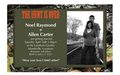 Hunter camo camouflage wedding invitations mossy oak. Only for Eric ;)