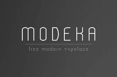 Modeka - Free Modern Font This cool clean or modern style custom font is from Gatis Vilaks.…