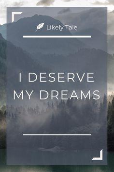 dream big affirmations daily affirmations