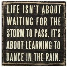 unexplainable quotes | Life Isn't About Waiting For The Storm To Pass by Vivian Greene