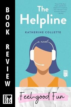The Helpline, Katherine Collette's debut novel, is delightful, feel-good fun. A highly entertaining weekend read and sweet romance. Book Club Books, Book Lists, Books To Read, Reading Challenge, Romance Novels, Fiction Books, Love Book, Anonymous, Feel Good