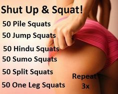 Shut up and squat!