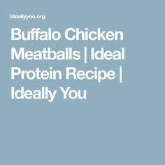 Buffalo Chicken Meatballs | Ideal Protein Recipe | Ideally You