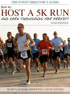 How to Host a 5K Run and Earn Thousands For Profit! by Ryan Stefonick. $2.28. 43 pages. Publisher: Ryan Stefonick (January 27, 2012)