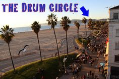 If you are in Venice on a weekend day, stick around even after the sun goes down, because at the end of Brooks Ave. on the beach, hundreds of people gather with their drums, shakers, congas, percussions and their dancing feet.