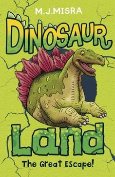"""Read """"Dinosaur Land: The Great Escape! Misra available from Rakuten Kobo. An exciting and warm-hearted new series about dinosaurs for kids who love adventure. When Max arrives in Dinosaur Land t. Dinosaur Land, Wilderness Survival, Survival Prepping, Surviving In The Wild, The Great Escape, Chapter Books, Childrens Books, This Book, Age"""